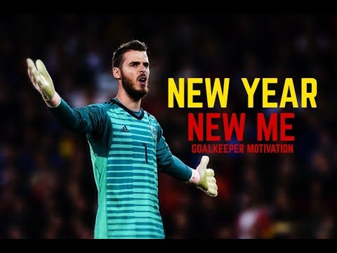 New Year, New Me - Goalkeeper Motivation