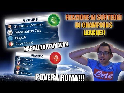 GIRONE DA SOGNO PER IL NAPOLI! | ROMA SFORTUNATA!! REAZIONE SORTEGGIO GIRONI CHAMPIONS LEAGUE 2018