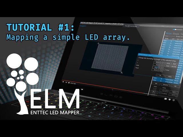 ENTTEC LED Mapper (ELM) tutorial #1: mapping a simple LED array
