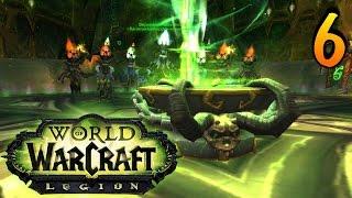 WoW Legion: Прокачка охотника на демонов #6 Оплот