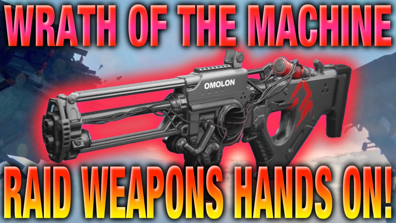 wrath of the machine raid weapons