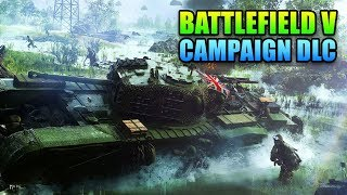 Battlefield V Campaign DLC - This Week in Gaming | FPS News