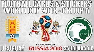 URUGUAY v SAUDI ARABIA ⚽ Group A ⚽ Football Cards & Stickers WORLD CUP 2018 ⚽ Panini ⚽ Match #19