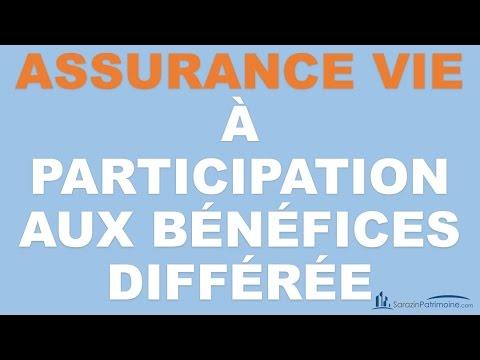 Assurance Vie à Participation aux Bénéfices différée