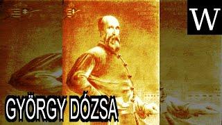 GYÖRGY DÓZSA - WikiVidi Documentary