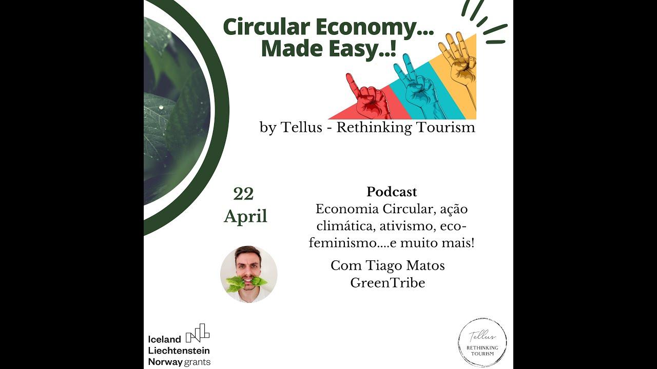"""Podcast """"Economia Circular, ação climática, ativismo, eco-feminismo....e muito mais!"""""""