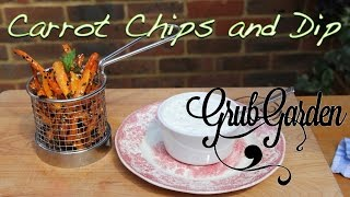 Carrot Chips With Sour Cream And Chive Dip | By Grub Garden