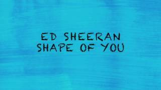 Shape of you Ed Sheeran (lyrics) (letra) download Karaoke Mp3