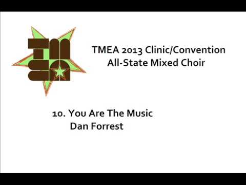 TMEA All-State Mixed Choir 2013- You Are The Music