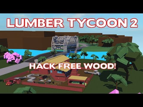 [WORKING] ROBLOX EXPLOIT ON LUMBER TYCOON 2 AND GET END WOOD FOR FREE!!!