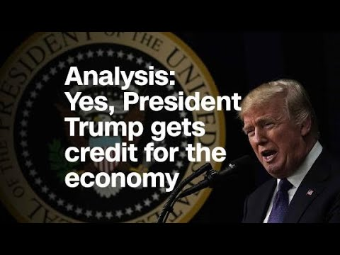 Analysis: Yes, President Trump gets credit for the economy Mp3