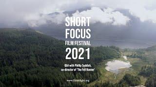 Short Focus Film Festival 2021 - The Fell Runner Q&A