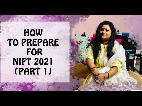 HOW TO PREPARE FOR NIFT NID ENTRANCE EXAM 2021 II SANYUKTA SINGH