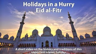 This short video is about eid al-fitr, the major islamic festival that marks end of ramadan. content taken from https://www.officeholidays.com/religi...