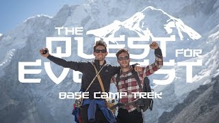 The Quest For Everest: Ep 3 - Base Camp Trek, Nepal [Backpacking Documentary]