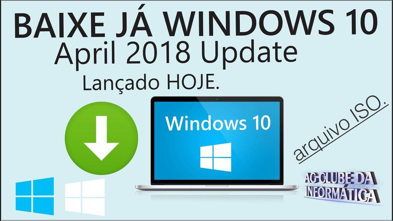 Como baixar a ISO Windows 10 April 2018 Update (V1803) Lançado HOJE