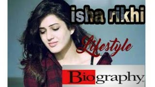 ISHA RIKHI || PUNJABI ACTRESS || BOLLYWOOD MOVIE || NAWABZAADE || NEWS || biography and life style