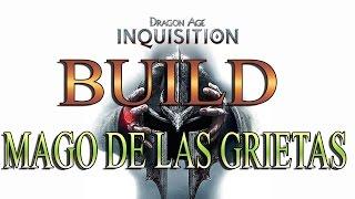 DRAGON AGE INQUISITION | BUILD MAGO DE LAS GRIETAS