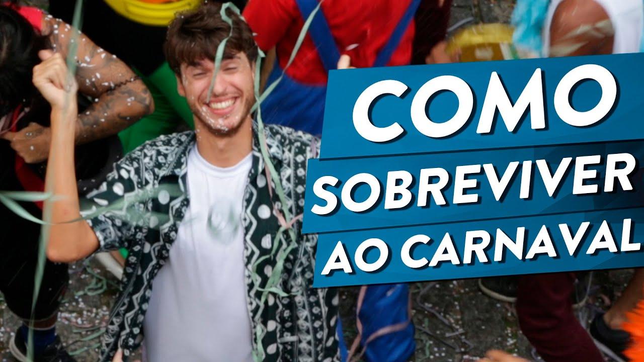 Como sobreviver ao Carnaval