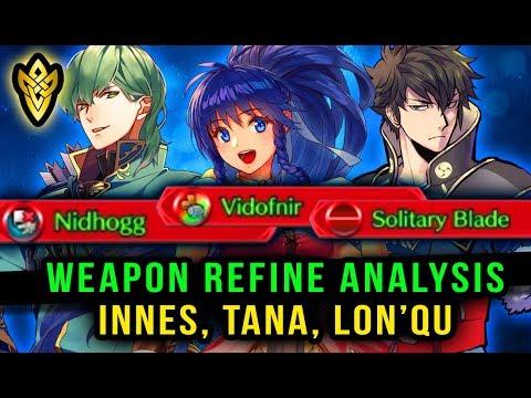 Fire Emblem Heroes - Weapon Refine Analysis - Innes, Tana, Lon'qu