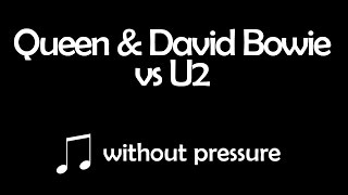 MASHUP - U2 vs Queen & David Bowie