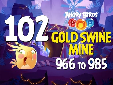 Angry Birds POP! Part 102 - Levels 966 to 985 - Gold Swine Mine - Let's Play Android, iOS