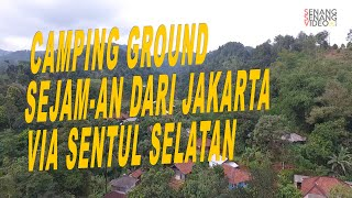 CAMPING GROUND 2 JAM DARI JAKARTA! FILEMON CAMP