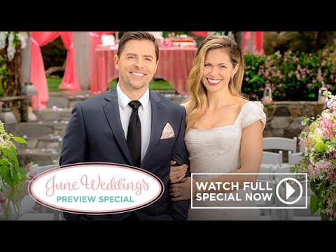 Full Episode  June Weddings P Special  Hallmark Channel