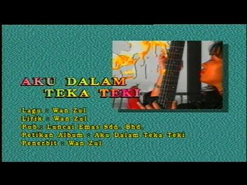 Wann-Aku Dalam Teka Taki[Official MV]