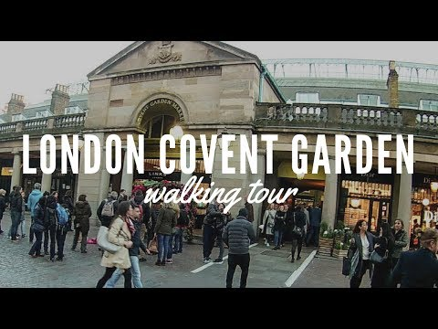 Walking in London Covent Garden Tour - Covent Garden Sightseeing Walking Tour