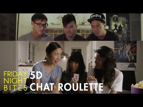 Friday Night Bites - 5D CHAT ROULETTE ft Wong Fu Productions | Comedy Web Series