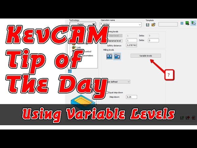 Tip of the Day - Variable Levels