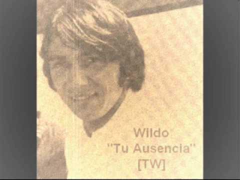 Wildo - Tu Ausencia - Nueva Ola Chilena, Años 60