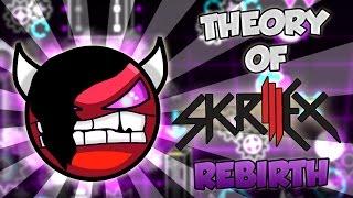¡NUEVO THEORY OF SKRILLEX REBIRTH! GEOMETRY DASH 2.1