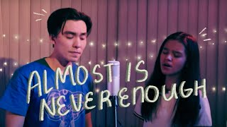 Almost Is Never Enough (Ariana Grande ft. Nathan Sykes) | Zephanie & Caleb Santos Cover
