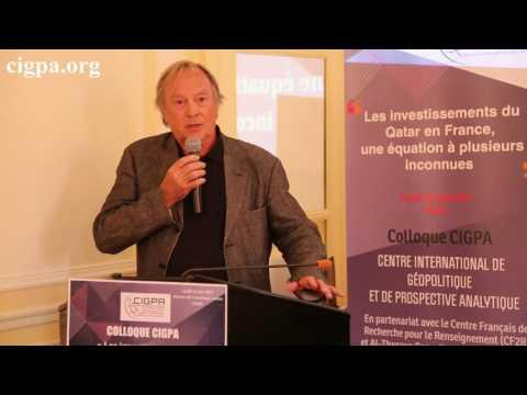 Jacques Marie Bourget « Qatar-terrorisme, Une Montée En Puissance ! » Colloque CIGPA 26/06/2017