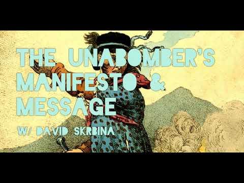 The UNABOMBER's Manifesto & Message W/ David Skrbina