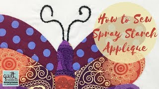 How to Sew Appliqué using the Spray Starch Method
