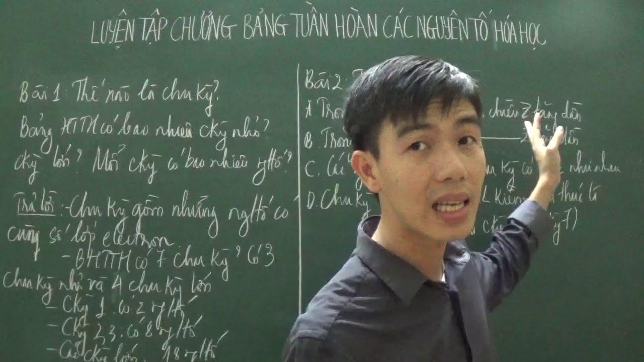 Hóa 10 – Luyện tập bảng HTTH: Thế nào là chu kỳ? chu kỳ lớn? chu kỳ nhỏ?