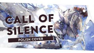 【cuu】Call of Silence (▸sɴᴋ ᴏsᴛ◂)【COVER PL】