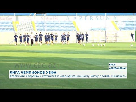 Агдамский «Карабах» готовится к квалификационному матчу против «Силекса»