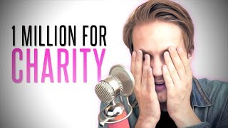 1 MILLION $ FOR CHARITY! thumbnail