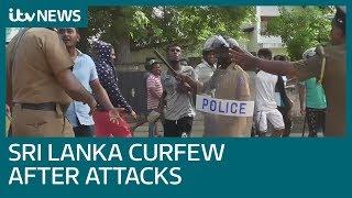 Sri Lanka imposes curfew after anti-Muslim hate attacks | ITV News