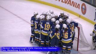 Acton Boxborough Girls Ice Hockey vs Reading 3/15/15