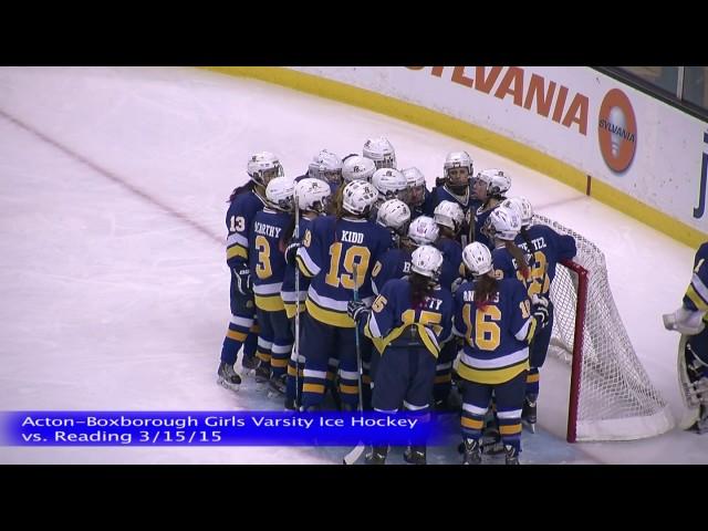 Acton Boxborough Girls Ice Hockey vs Reading 3/15/15