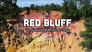 Red Bluff | A Mississippi Hiking Vlog