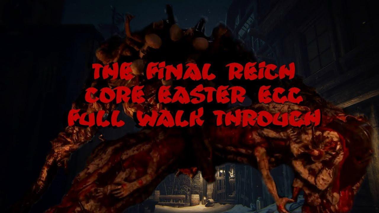 THE FINAL REICH CORE EE WALKTHROUGH(CALL OF DUTY WW2 ZOMBIES ... on