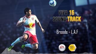 Broods - L.A.F (FIFA 15 Soundtrack)