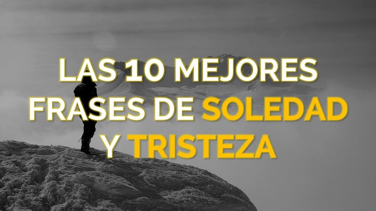 Mensagens De Tristeza P 2: Las 10 Mejores Frases De Soledad Y Tristeza