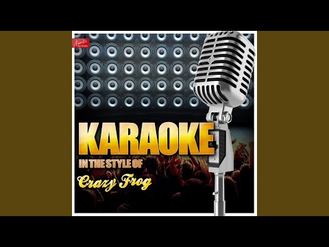 We Are the Champions (In the Style of Crazy Frog) (Karaoke Version)